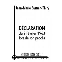 Jean-Marie Bastien-Thiry - Déclaration du 2 février 1963, lors de son procès
