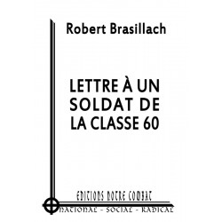 Robert Brasillach - Lettre à un soldat de la classe 60