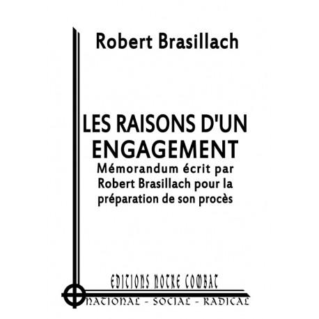 Robert Brasillach - Les raisons d'un engagement