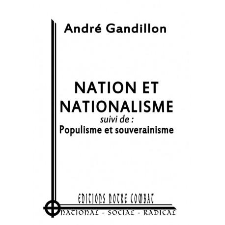 Gandillon André, Nation et nationalisme suivi de Populisme et souverainisme (2012)