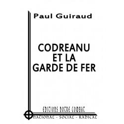 Guiraud Paul, Codreanu et la Garde de Fer