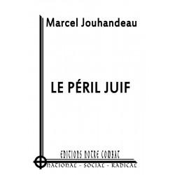 Jouhandeau Marcel, Le péril juif (X 2012)