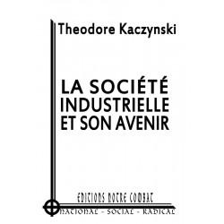 Kazinscki Ted, La société industrielle et son avenir
