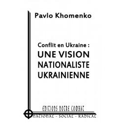 Khomenko Pavlo-Conflit en Ukraine-Une vision nationaliste ukrainienne
