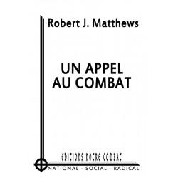 Robert J. Matthews,  Un Appel au Combat