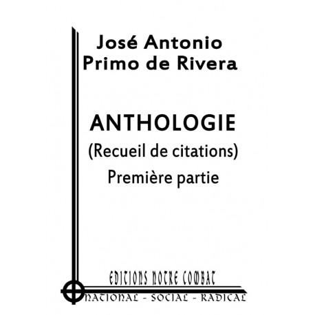 Primo de Rivera José Antonio, Anthologie, T I