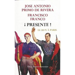 Jose Antonio Primo de Rivera - Francisco Franco Presente